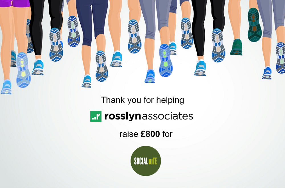 Thank You For Helping Rosslyn Associates Raise £800 For Social Bite