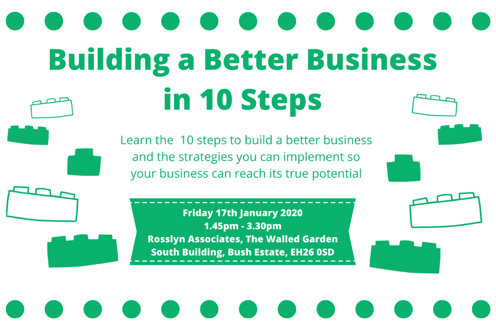 SEMINAR 5: Build A Better Business In 10 Steps