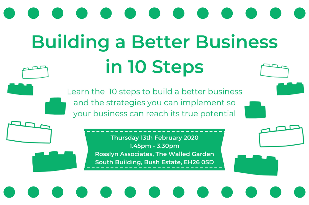 SEMINAR 6: Building A Better Business In 10 Steps