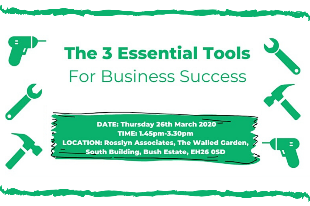 SEMINAR 7: The 3 Essential Tools for Business Success